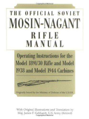 9781581600810: Official Soviet Mosin-Nagant Rifle Manual