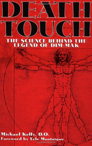 9781581602814: Death Touch: The Science Behind the Legend of Dim-Mak
