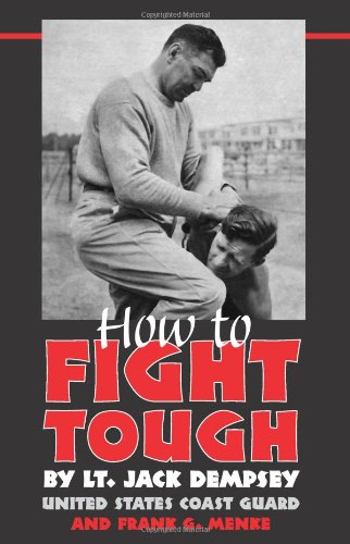 How to Fight Tough: Dempsey, Jack