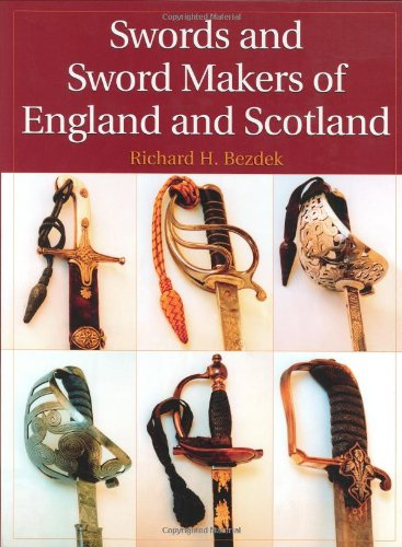 9781581603996: Swords and Sword Makers of England and Scotland