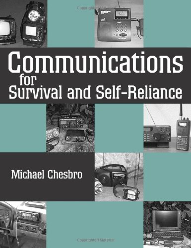 Communications For Survival And Self-reliance: Chesbro, Michael