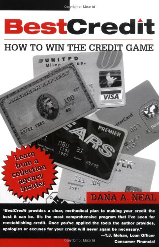 9781581604184: BestCredit: How to Win the Credit Game
