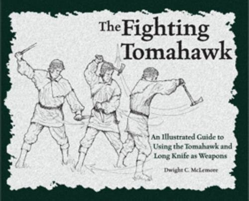 The Fighting Tomahawk: Dwight C. McLemore