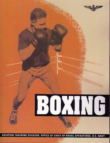 9781581604573: Boxing (Naval Aviation Physical Training Manuals)