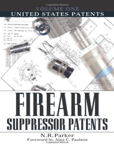 9781581604603: United States Patents (Firearm Suppressor Patents)