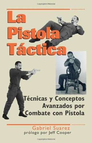 9781581604870: La Pistola Táctica (Spanish Edition)