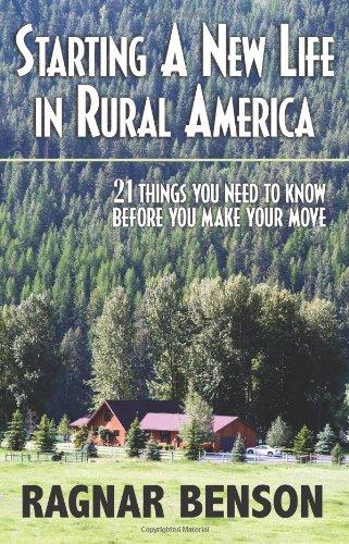 Starting A New Life In Rural America: Benson, Ragnar