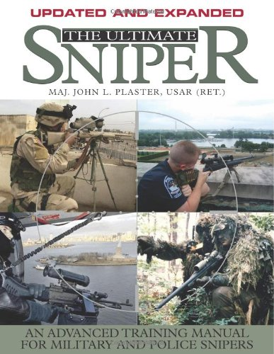 9781581604948: The Ultimate Sniper: An Advanced Training Manual for Military and Police Snipers