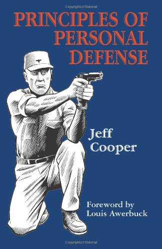 9781581604955: Principles of Personal Defense