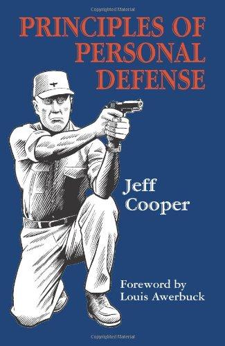 9781581604955: Principles of Personal Defense