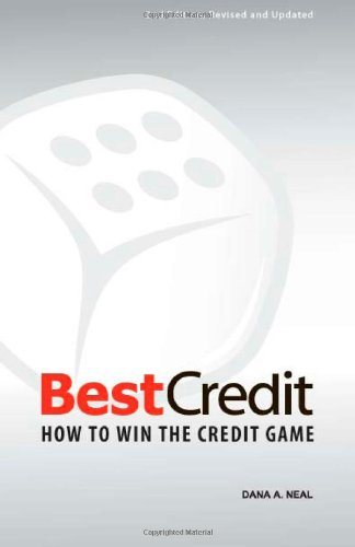 9781581605013: BestCredit: How to Win the Credit Game, 2nd Edition