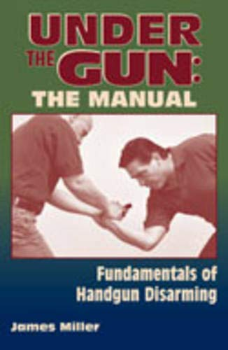 9781581605495: Under The Gun:the Manual