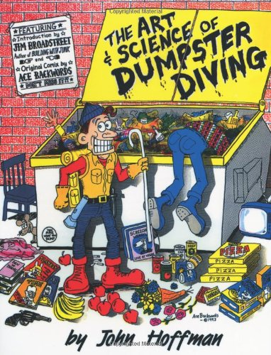 9781581605501: The Art & Science of Dumpster Diving