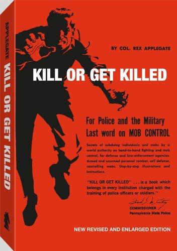 9781581605587: Kill Or Get Killed