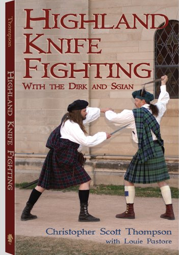 9781581605662: Highland Knife Fighting: With the Dirk and Sgian