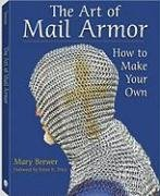 9781581605860: The Art Of Mail Armor: How to Make Your Own