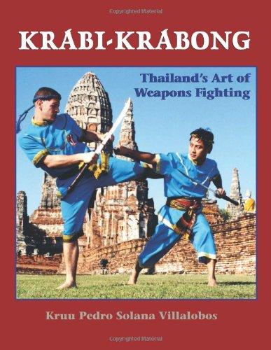 9781581605877: Krabi-Krabong: Thailand's Art of Weapons Fighting