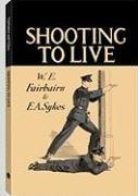 9781581606034: Shooting To Live