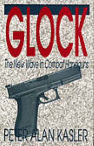 9781581606164: Glock: This book debunks the myths, lays to rest the rumors and, through photos of a special cutaway Glock that clearly display its unique inner ... most innovative handgun introduced in some t