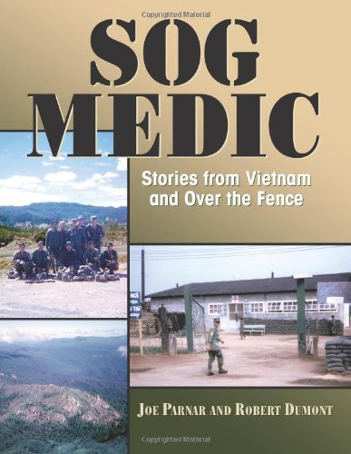 9781581606454: SOG Medic: Stories from Vietnam and Over the Fence