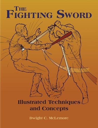 9781581606607: Fighting Sword: Illustrated Techniques and Concepts