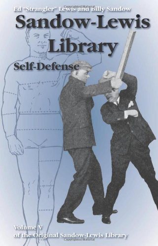 "Self-Defense (Sandow-Lewis Library): Ed ""Strangler"" Lewis;"