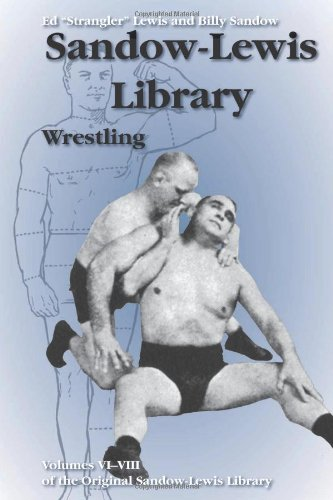 "Wrestling (The Sandow-lewis Library): Ed ""Strangler"" Lewis;"