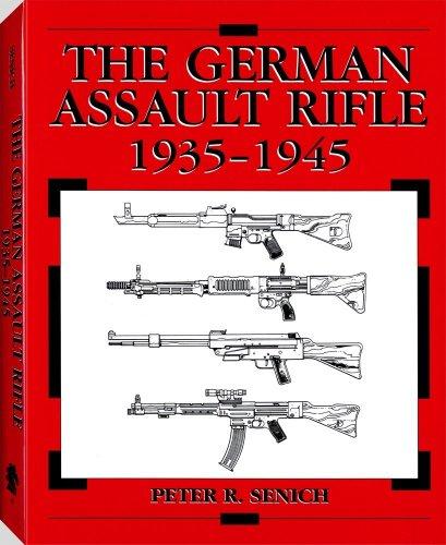 9781581606720: German Assault Rifle: 1935-1945