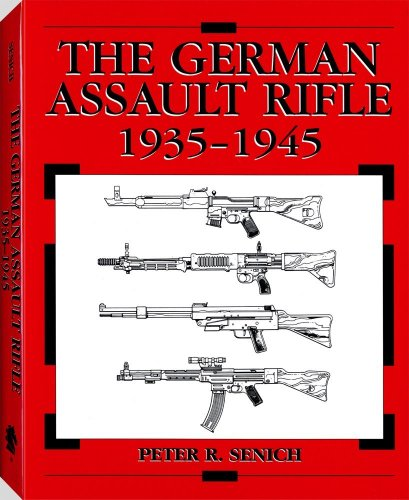 9781581606720: The German Assault Rifle: 1935-1945