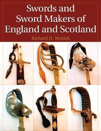 9781581606737: Swords and Sword Makers of England and Scotland