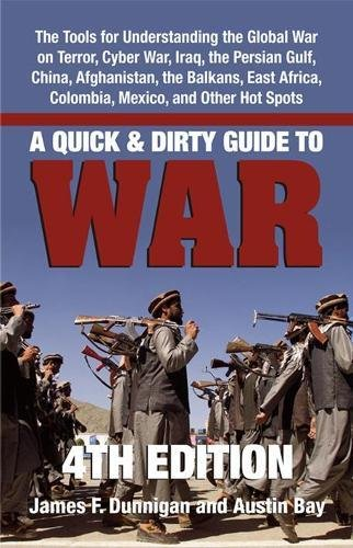 9781581606836: A Quick & Dirty Guide to War: Briefings on Present & Potential Wars, 4th Edition