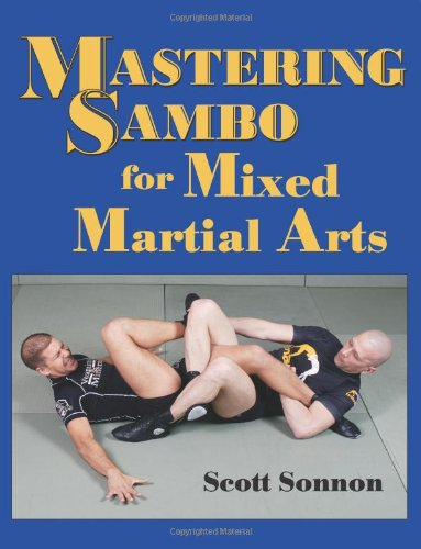 9781581606867: Mastering Sambo for Mixed Martial Arts