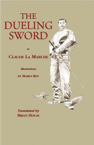 9781581607123: The Dueling Sword