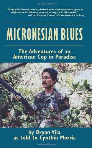 9781581607161: Micronesian Blues: The Adventures of an American Cop in Paradise