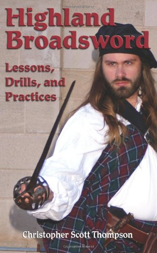 9781581607284: Highland Broadsword: Lessons, Drills, and Practices