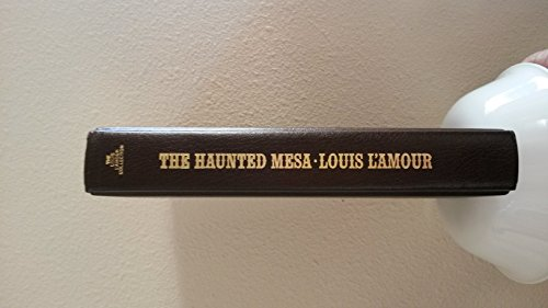 9781581650020: The haunted mesa (The Louis L'Amour collection)