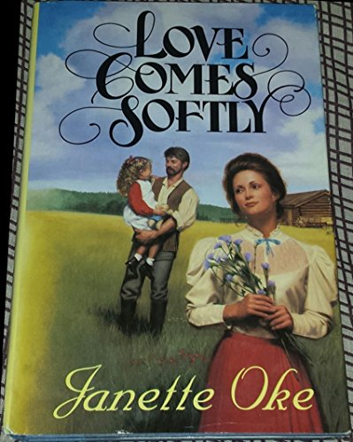 9781581650655: Love Comes Softly (Love Comes Softly Series #1) by Janette Oke (1997-08-02)