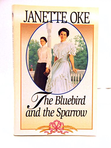 9781581650891: The Bluebird and the Sparrow (Women of the West #10)