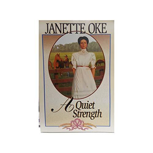 A Quiet Strength: JANETTE OKE