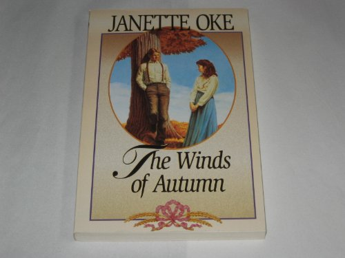 9781581651430: The Winds of Autumn [Taschenbuch] by Oke, Janet