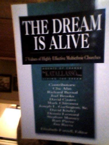 The Dream Is Alive 7 Values of Highly Effective Mutiethnic Churches: KATALLASSO GROUP