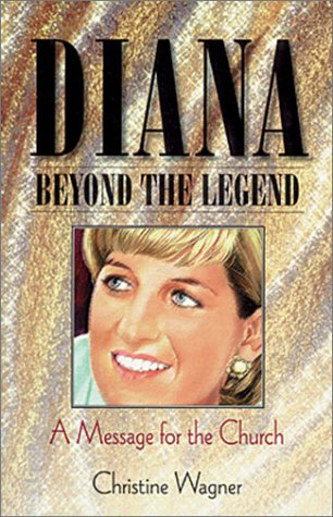 9781581690446: Diana Beyond the Legend: A Message for the Church