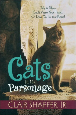 9781581690606: Cats in the Parsonage (All God's Creatures Series, Book 1)