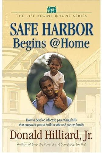 Safe Harbor Begins @ Home: Dr. Donald Hilliard