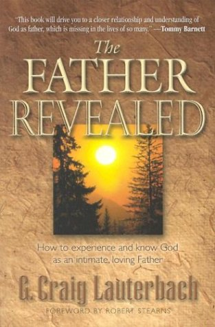 9781581691122: The Father Revealed