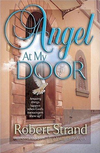 9781581691146: Angel At My Door