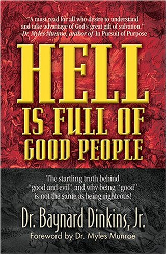 9781581691290: Hell Is Full of Good People
