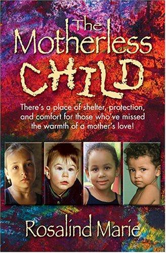 9781581691443: The Motherless Child