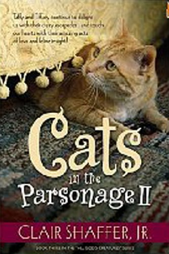 9781581691573: Cats in the Parsonage II: Book 2 (All God's Creatures)