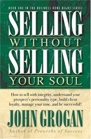 9781581691856: Selling Without Selling Your Soul